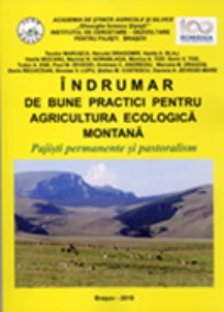 INDRUMAR DE BUNE PRACTICI PENTRU AGRICULTURA ECOLOGICĂ MONTANĂ